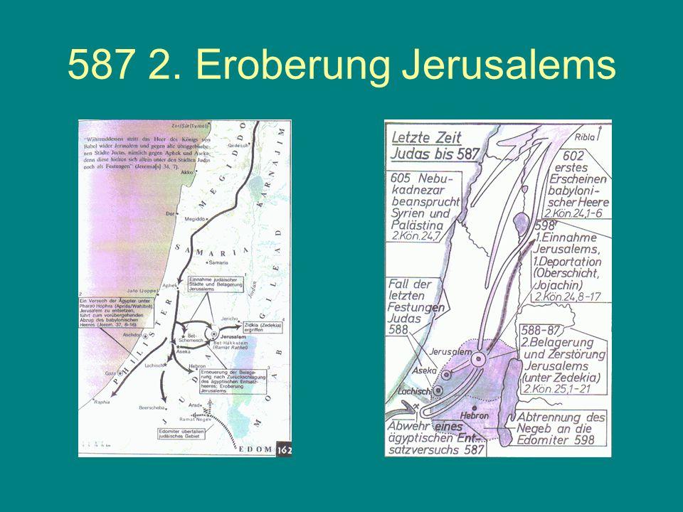 587 2. Eroberung Jerusalems