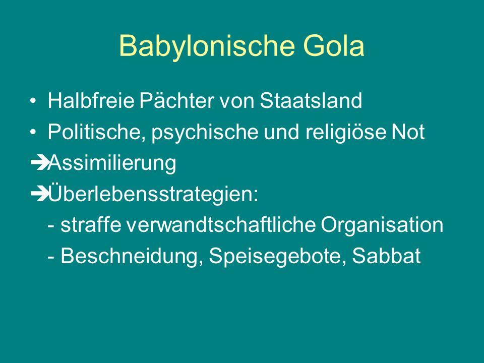 Babylonische Gola Halbfreie Pächter von Staatsland
