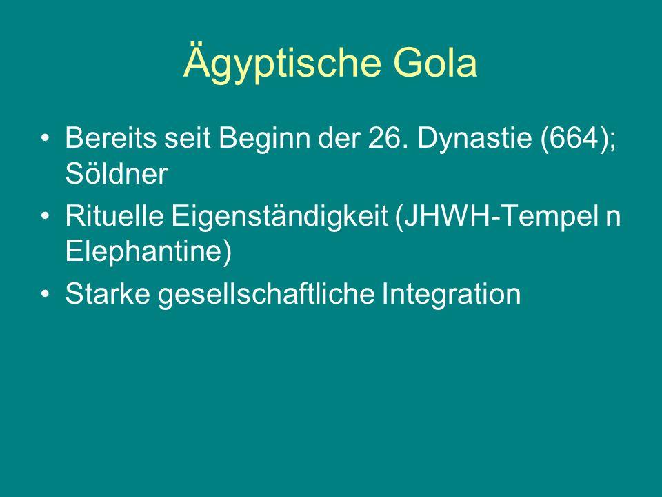 Ägyptische Gola Bereits seit Beginn der 26. Dynastie (664); Söldner