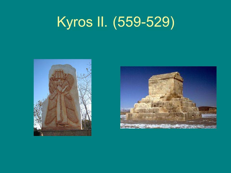 Kyros II. (559-529)
