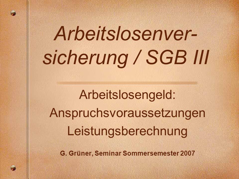 Arbeitslosenver-sicherung / SGB III