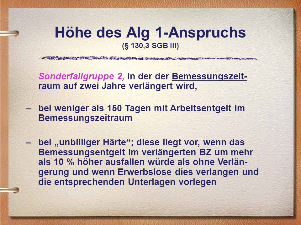 Höhe des Alg 1-Anspruchs (§ 130,3 SGB III)