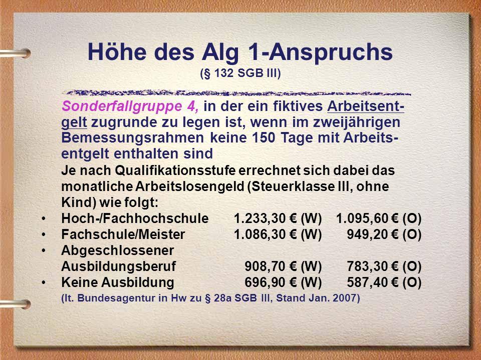 Höhe des Alg 1-Anspruchs (§ 132 SGB III)
