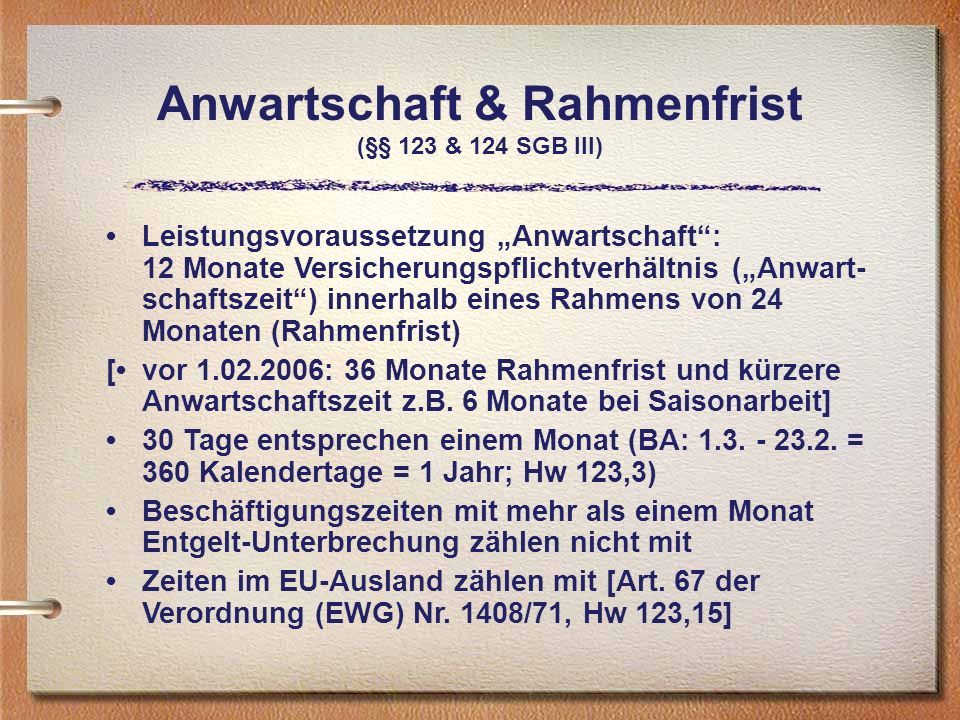 Anwartschaft & Rahmenfrist (§§ 123 & 124 SGB III)
