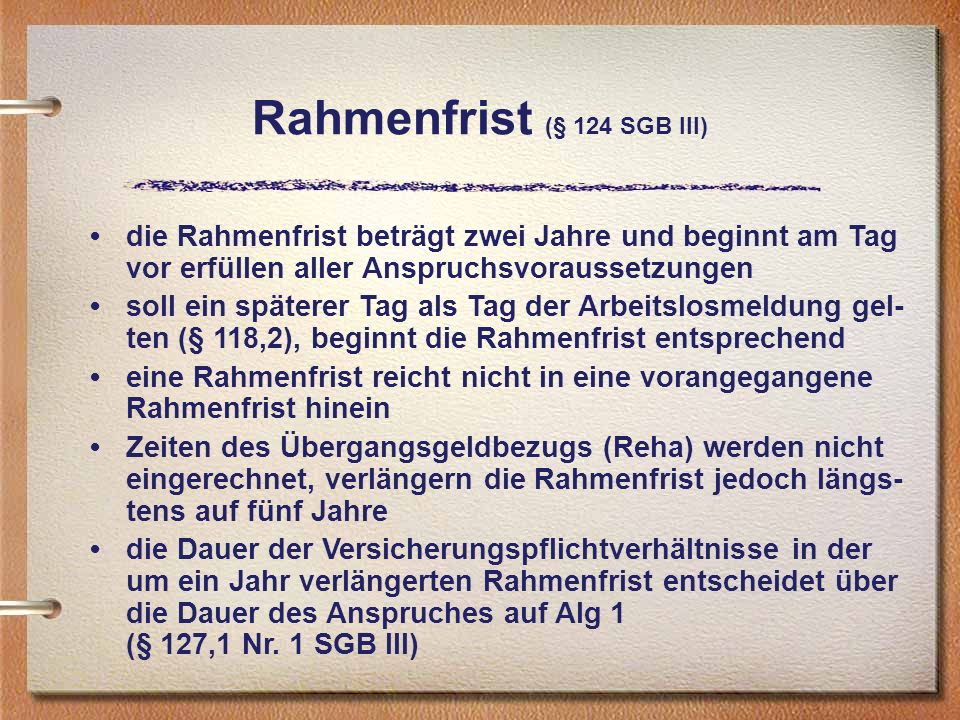 Rahmenfrist (§ 124 SGB III)