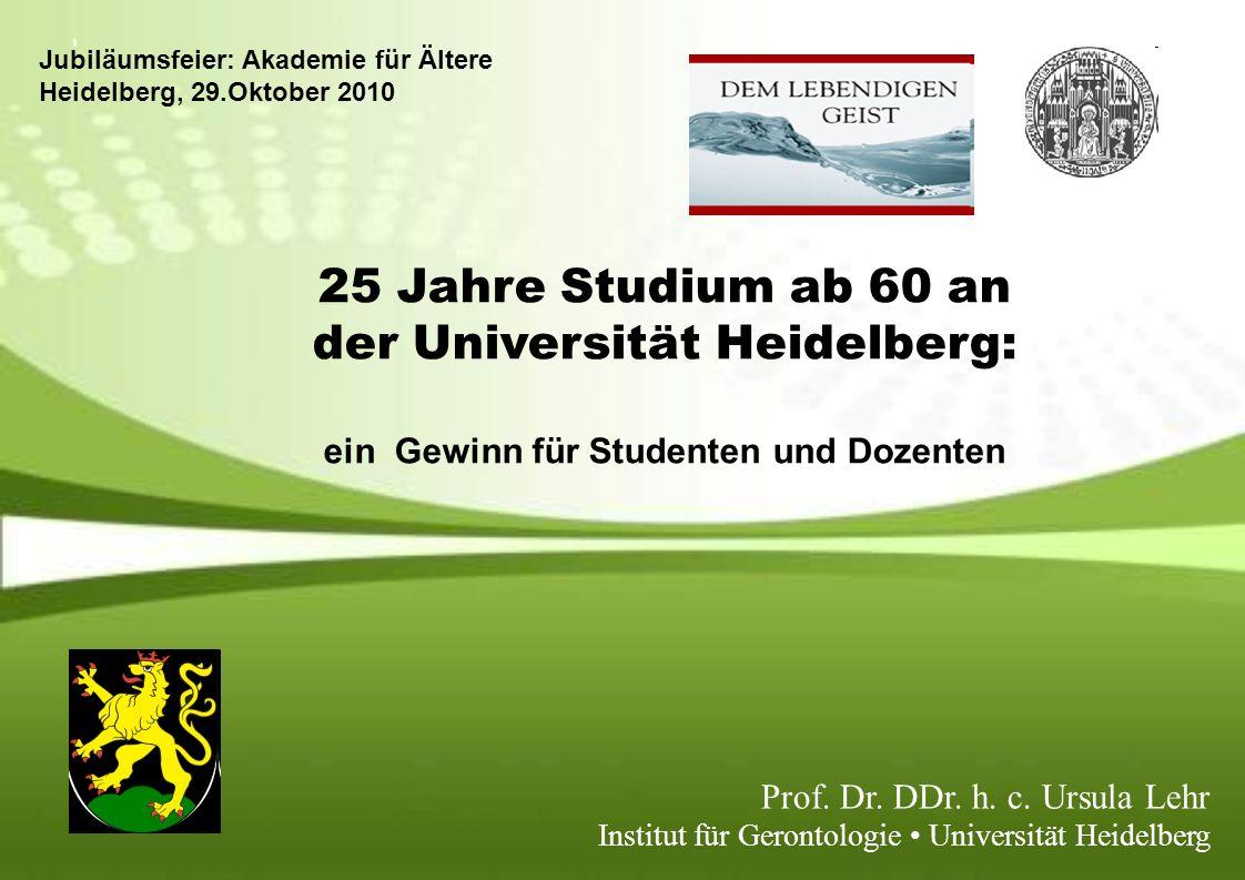 25 Jahre Studium ab 60 an der Universität Heidelberg: