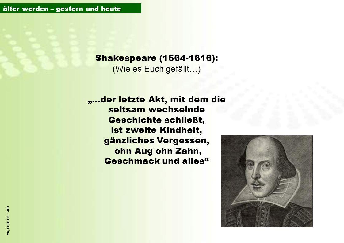 Shakespeare (1564-1616): (Wie es Euch gefällt…)