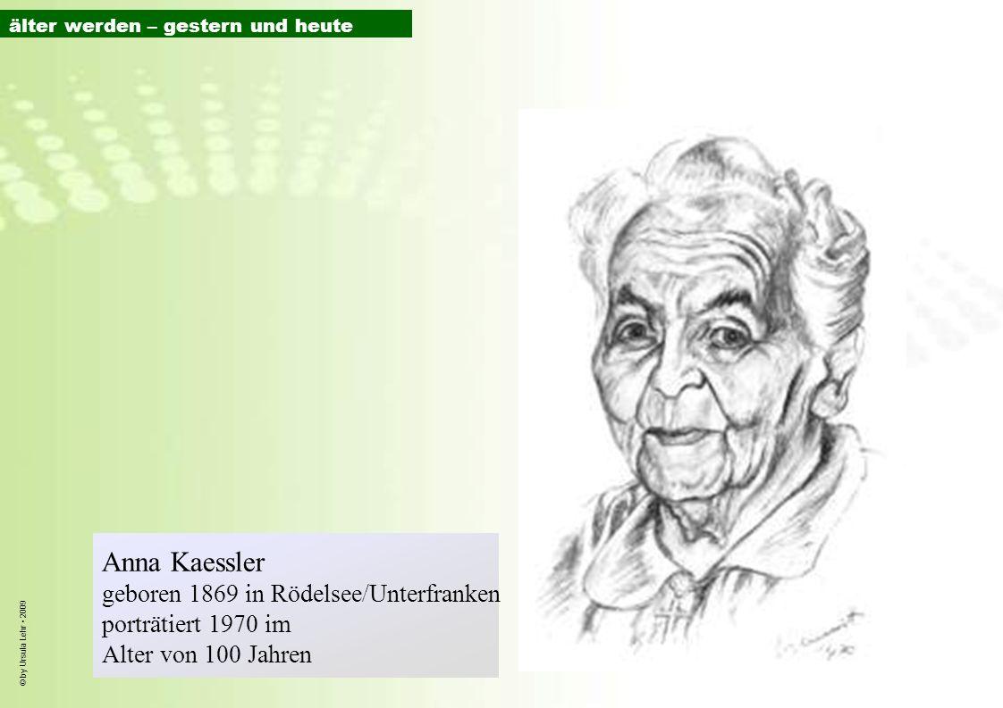 Anna Kaessler geboren 1869 in Rödelsee/Unterfranken