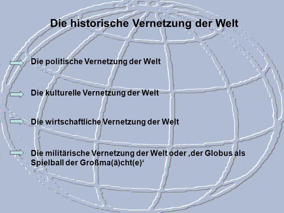 Die historische Vernetzung der Welt