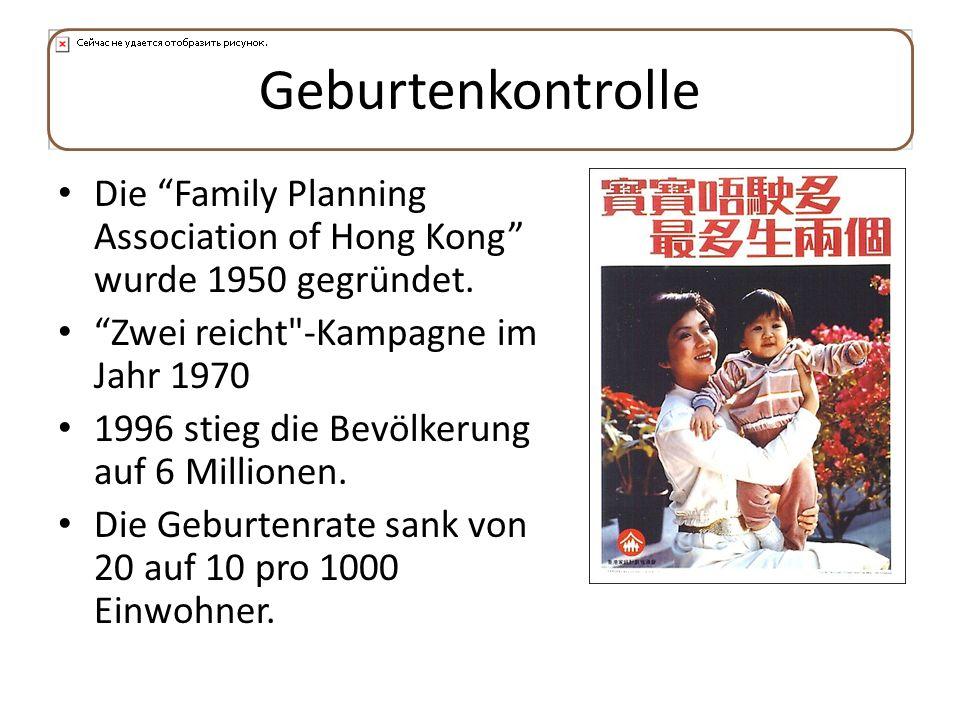 GeburtenkontrolleDie Family Planning Association of Hong Kong wurde 1950 gegründet. Zwei reicht -Kampagne im Jahr 1970.