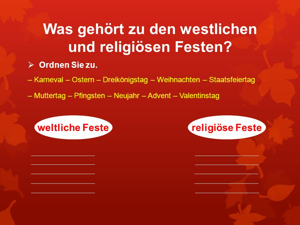 Was gehört zu den westlichen und religiösen Festen