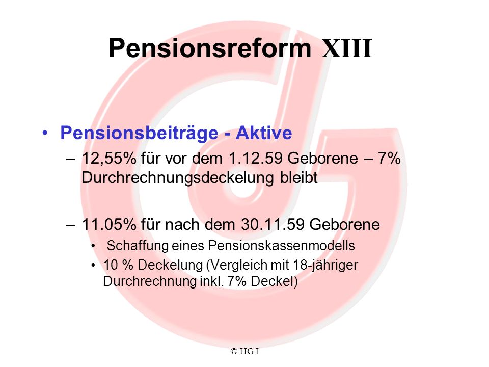 Pensionsreform XIII Pensionsbeiträge - Aktive