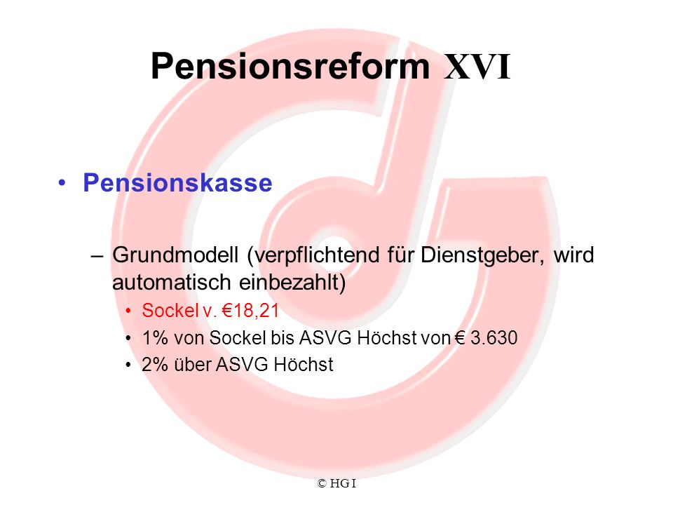 Pensionsreform XVI Pensionskasse