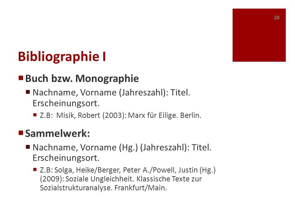 Bibliographie I Buch bzw. Monographie Sammelwerk: