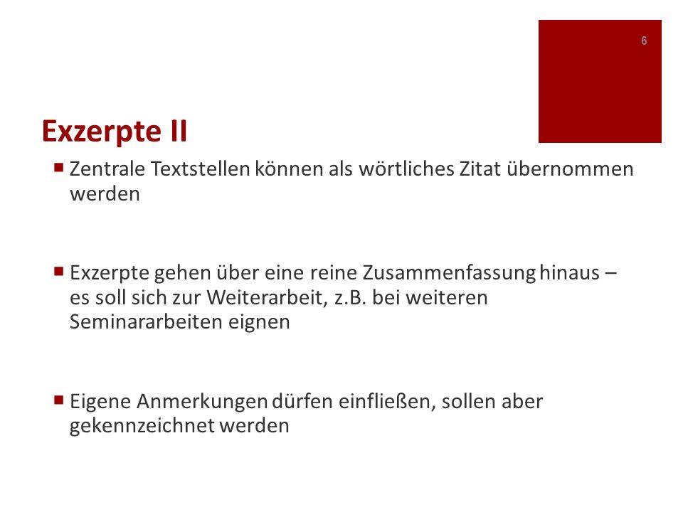Exzerpte II Zentrale Textstellen können als wörtliches Zitat übernommen werden.