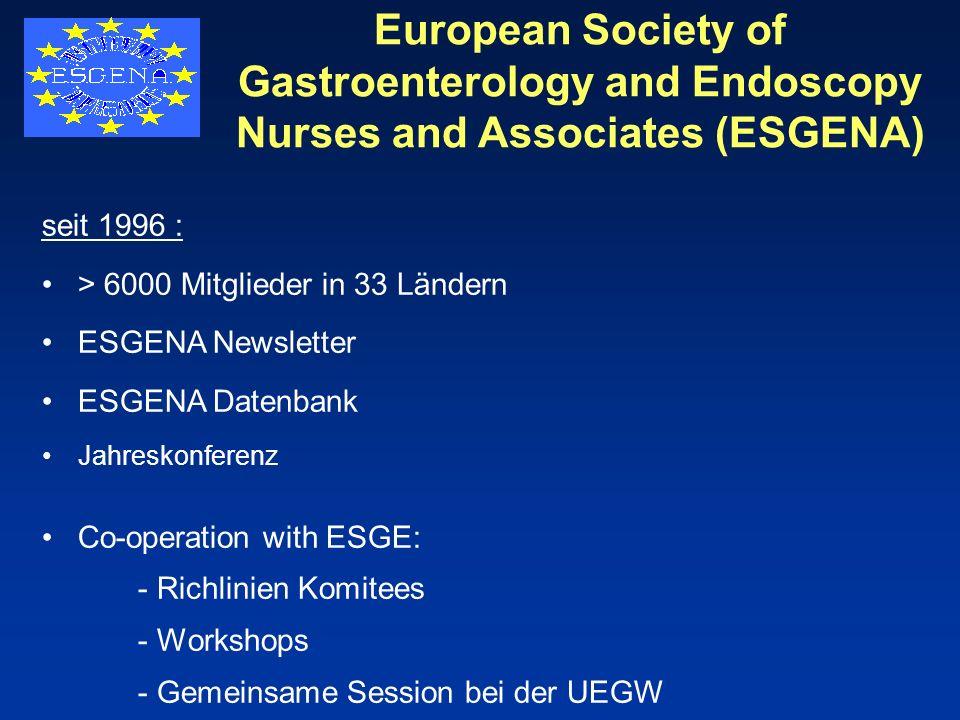 European Society of Gastroenterology and Endoscopy Nurses and Associates (ESGENA)