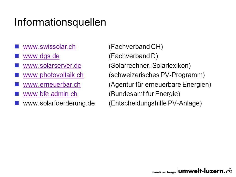 Informationsquellen www.swissolar.ch (Fachverband CH)