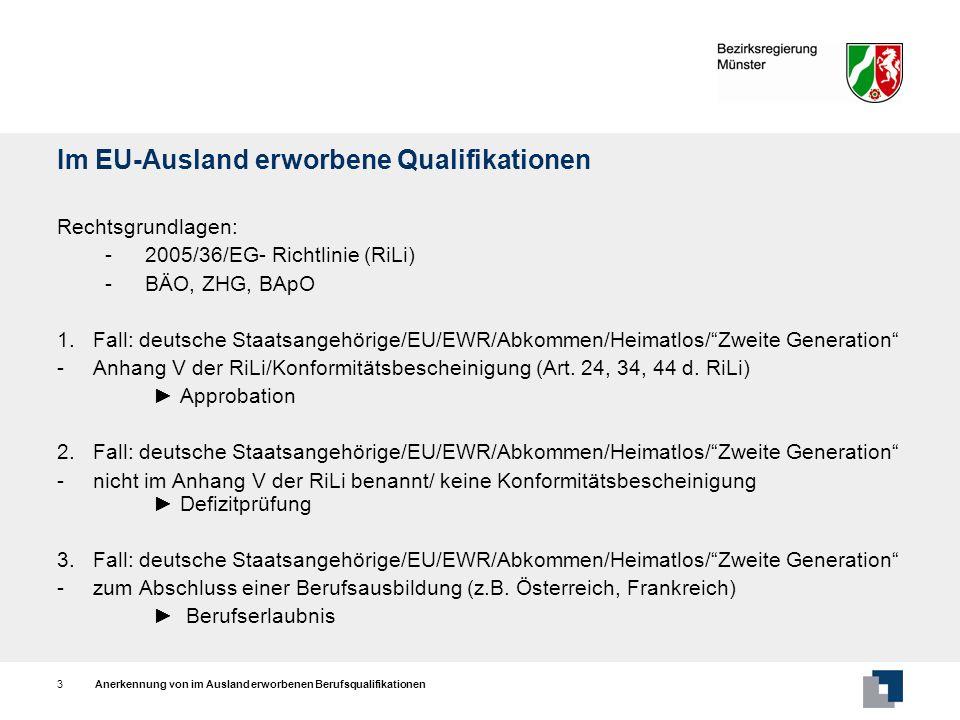 Im EU-Ausland erworbene Qualifikationen