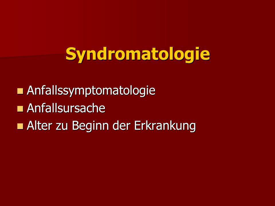 Syndromatologie Anfallssymptomatologie Anfallsursache