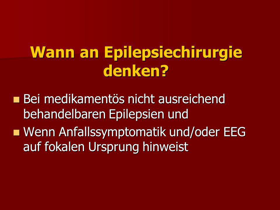 Wann an Epilepsiechirurgie denken