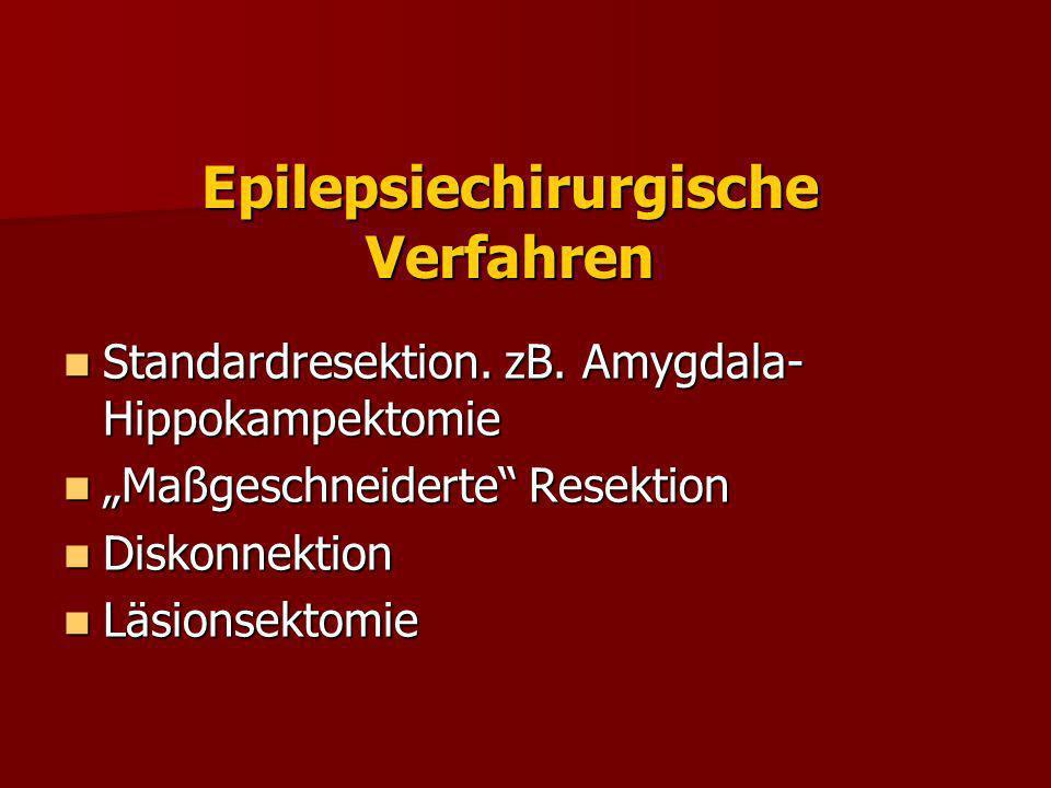 Epilepsiechirurgische Verfahren