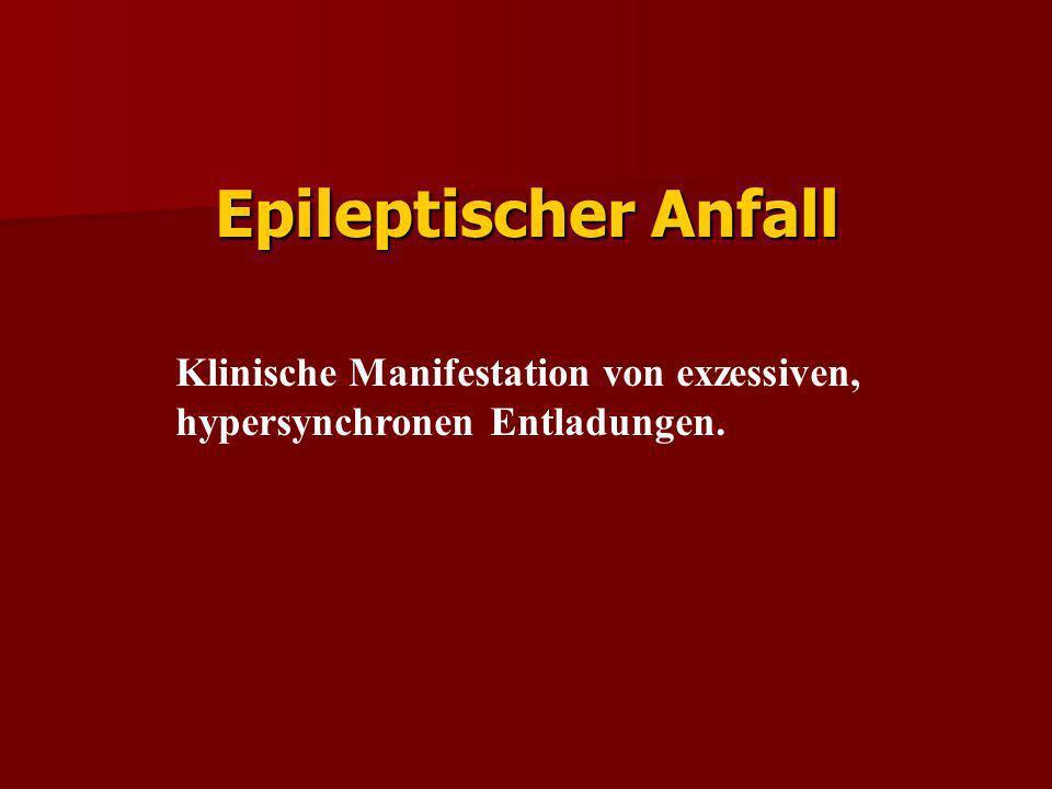 Epileptischer Anfall Klinische Manifestation von exzessiven,
