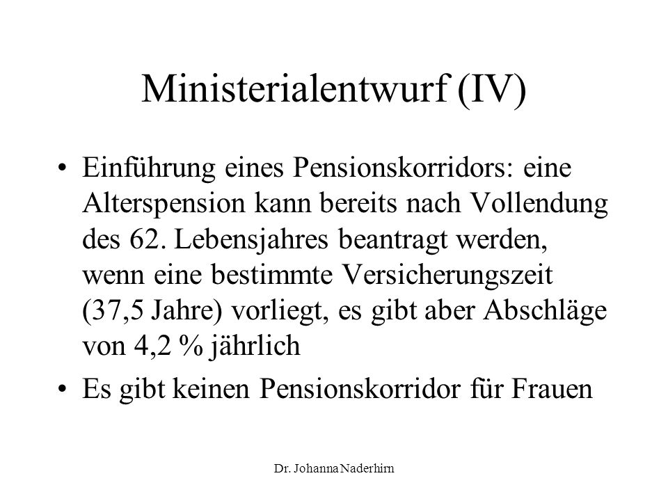 Ministerialentwurf (IV)
