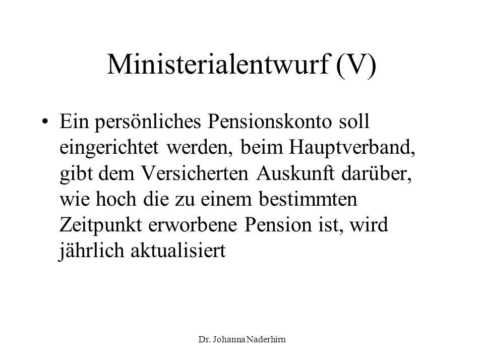 Ministerialentwurf (V)