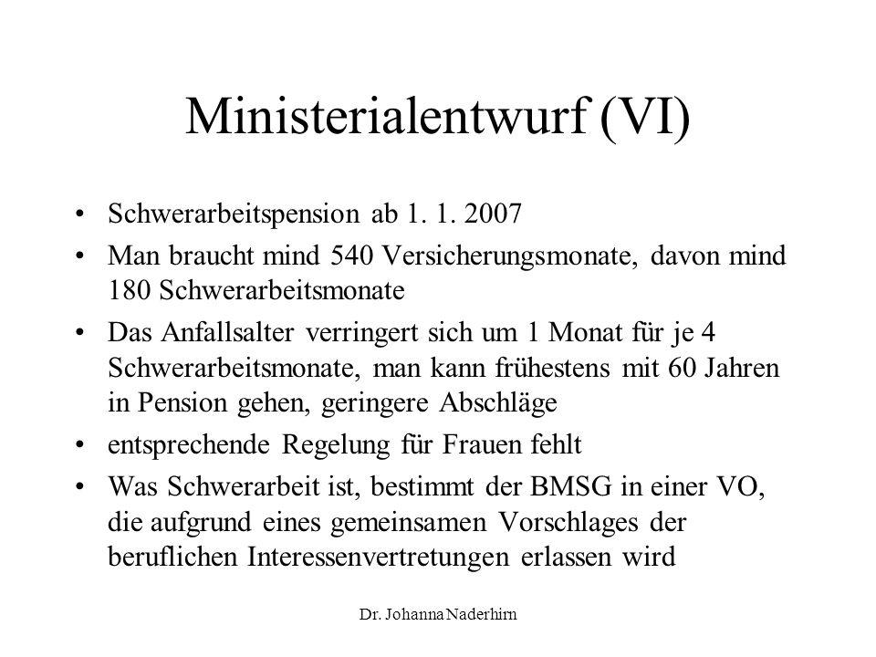 Ministerialentwurf (VI)