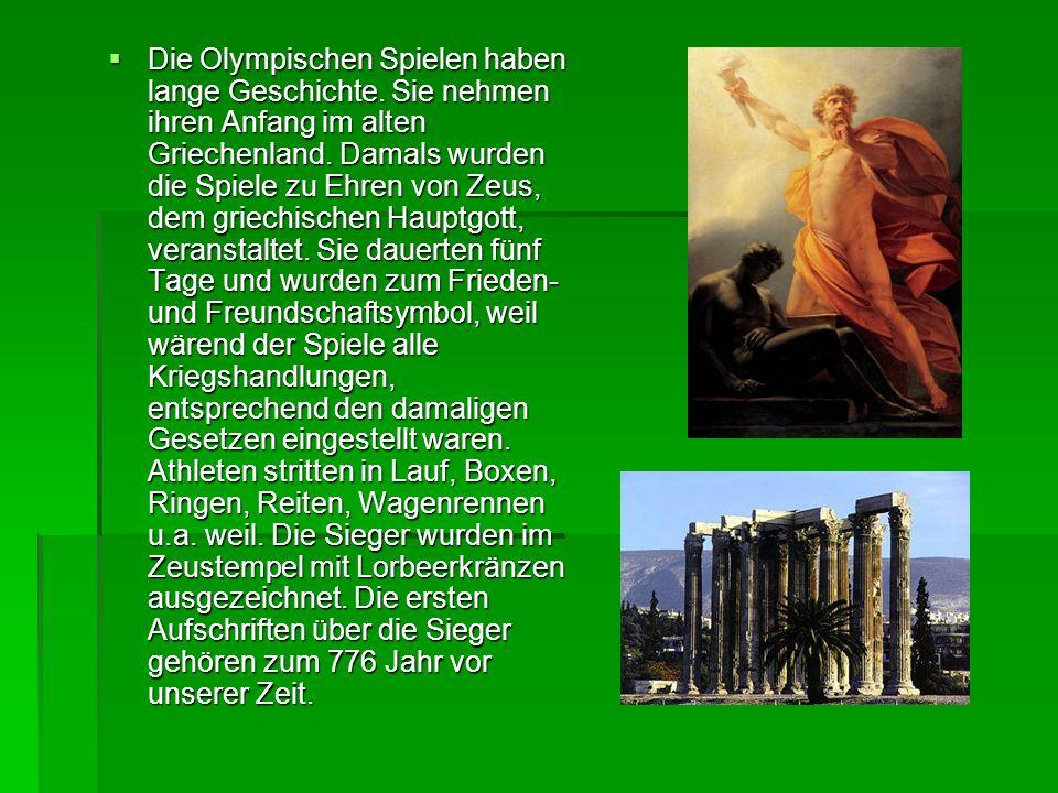 Die Olympischen Spielen haben lange Geschichte
