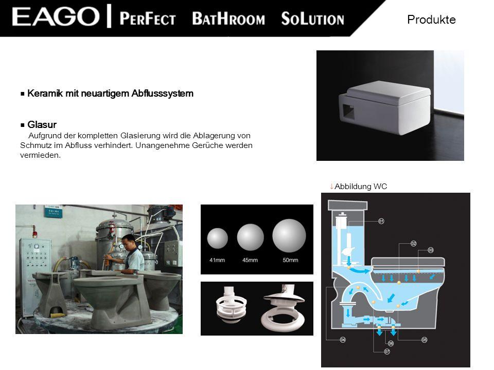 Produkte ■ Keramik mit neuartigem Abflusssystem ■ Glasur
