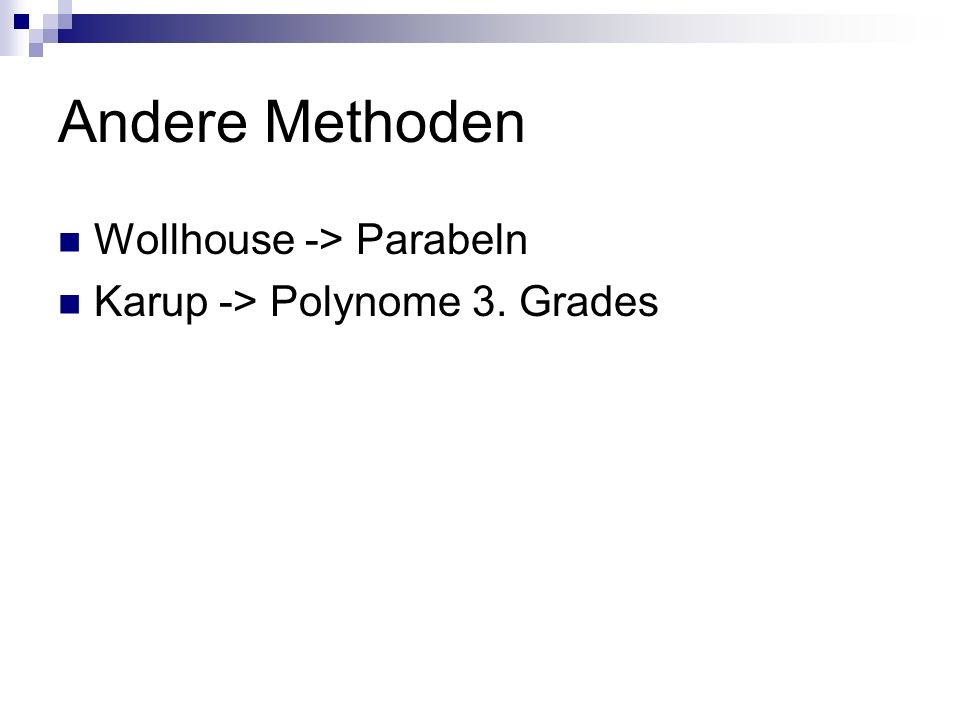 Andere Methoden Wollhouse -> Parabeln