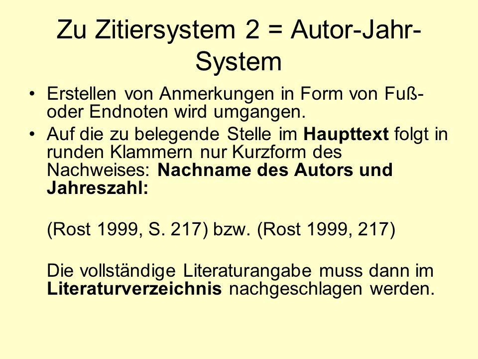 Zu Zitiersystem 2 = Autor-Jahr-System