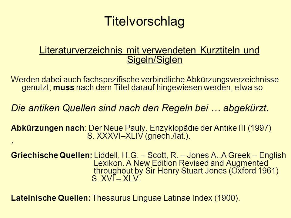 Literaturverzeichnis mit verwendeten Kurztiteln und Sigeln/Siglen