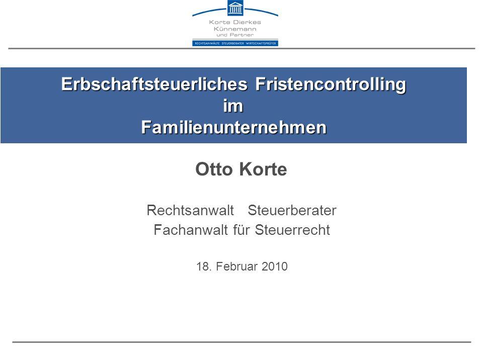 Erbschaftsteuerliches Fristencontrolling im Familienunternehmen