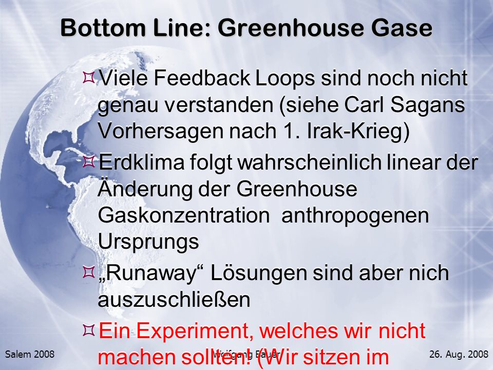 Bottom Line: Greenhouse Gase