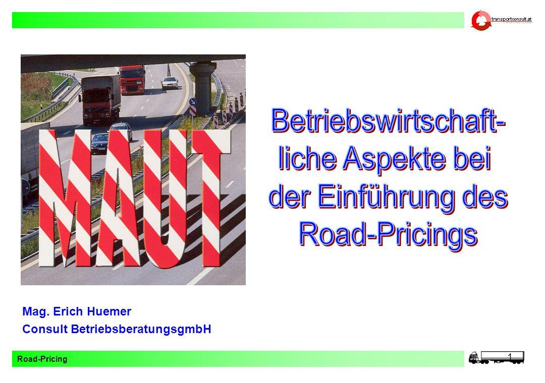 Betriebswirtschaft- liche Aspekte bei der Einführung des Road-Pricings