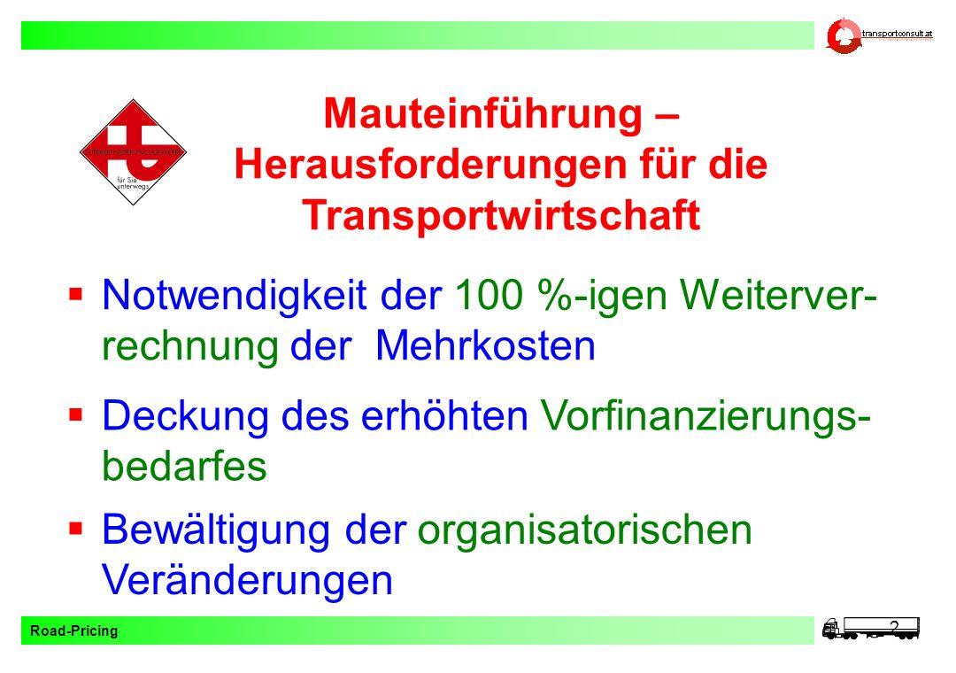 Mauteinführung – Herausforderungen für die Transportwirtschaft