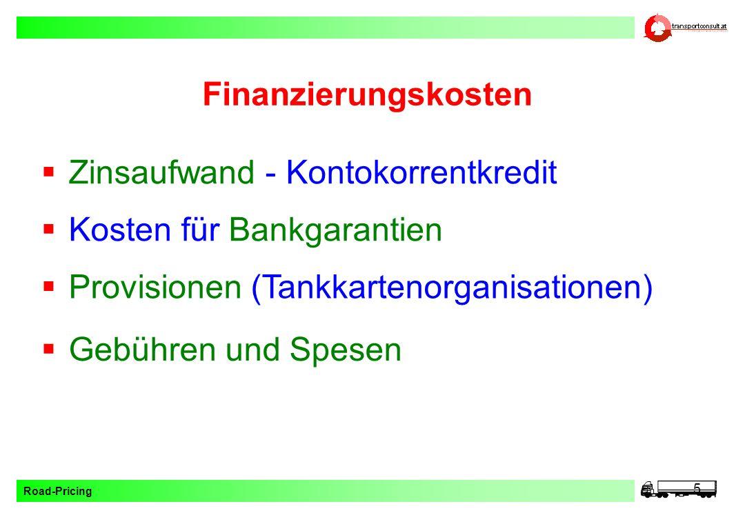 Finanzierungskosten Zinsaufwand - Kontokorrentkredit. Kosten für Bankgarantien. Provisionen (Tankkartenorganisationen)
