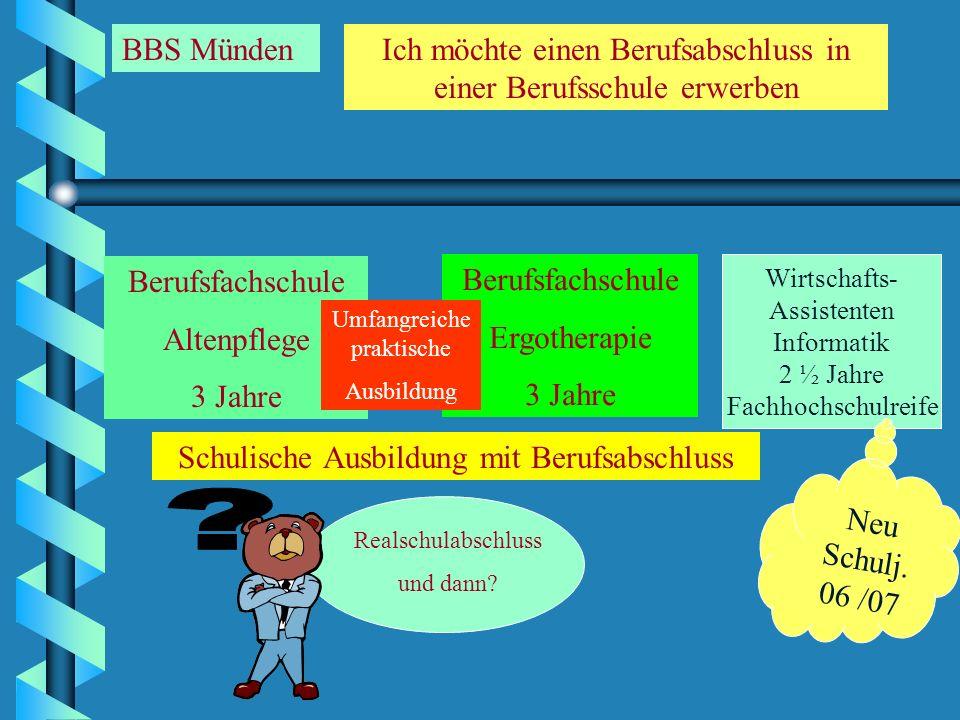 BBS Münden Ich möchte einen Berufsabschluss in einer Berufsschule erwerben. Berufsfachschule. Altenpflege.