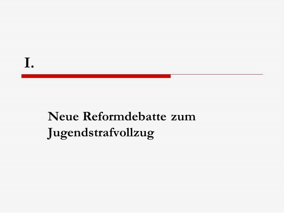 Neue Reformdebatte zum Jugendstrafvollzug