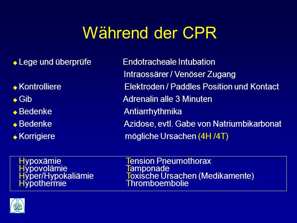 Während der CPR Lege und überprüfe Endotracheale Intubation