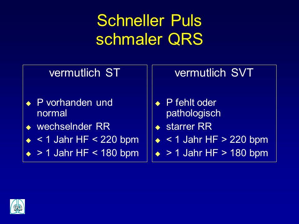 Schneller Puls schmaler QRS