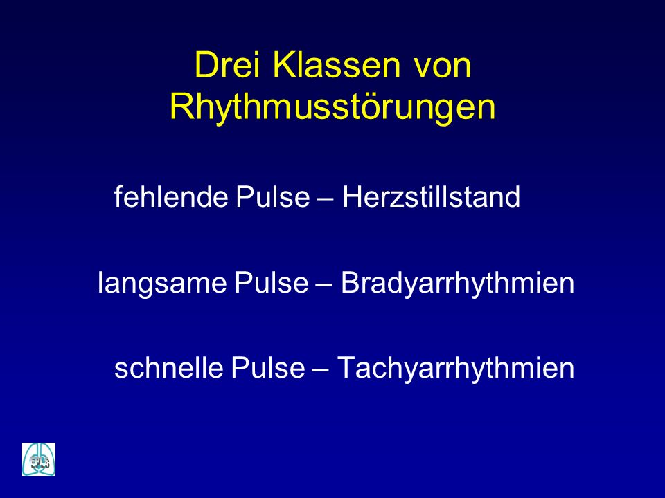 Drei Klassen von Rhythmusstörungen