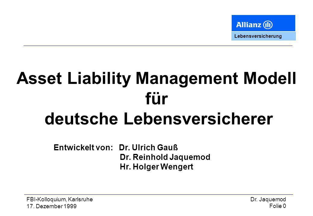 Asset Liability Management Modell deutsche Lebensversicherer