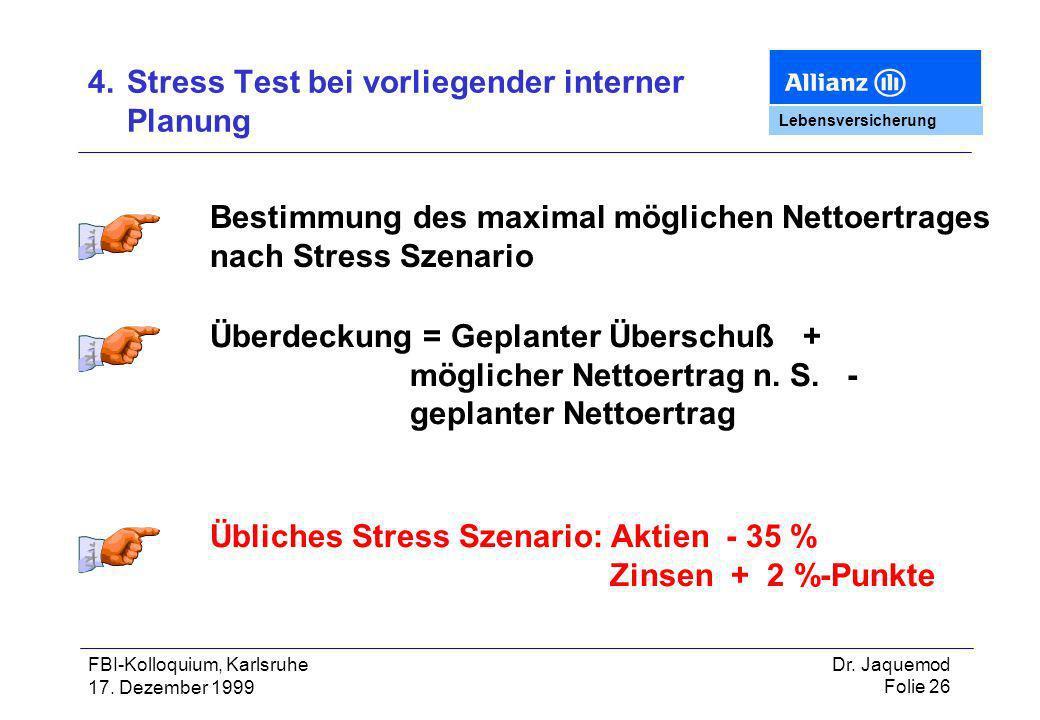4. Stress Test bei vorliegender interner Planung