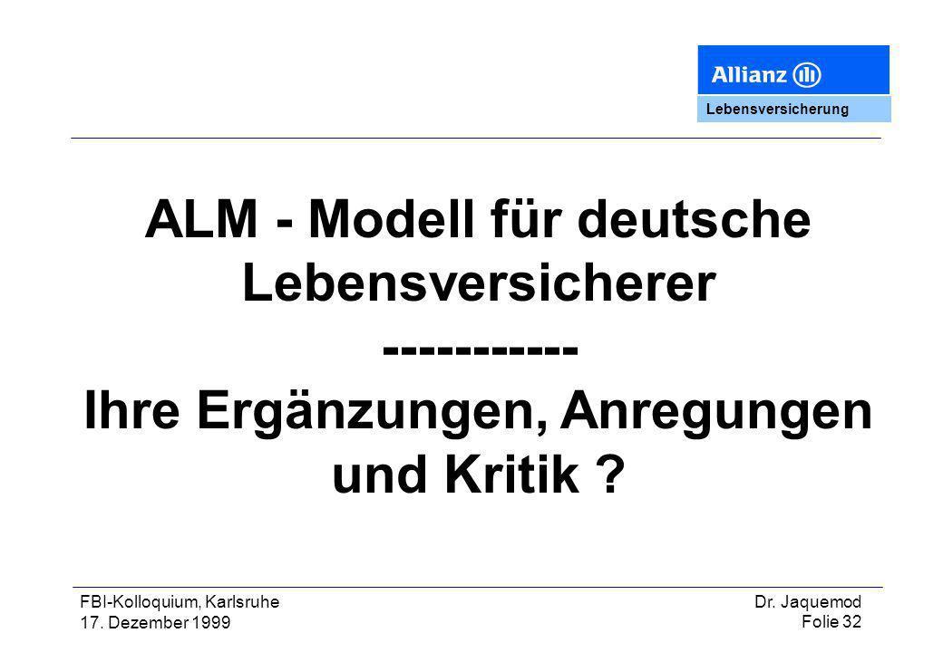 ALM - Modell für deutsche Lebensversicherer -----------