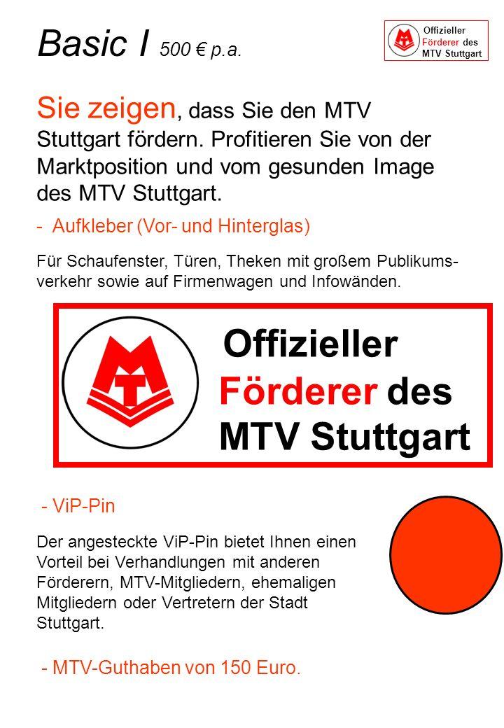 Offizieller Förderer des MTV Stuttgart Basic I 500 € p.a.