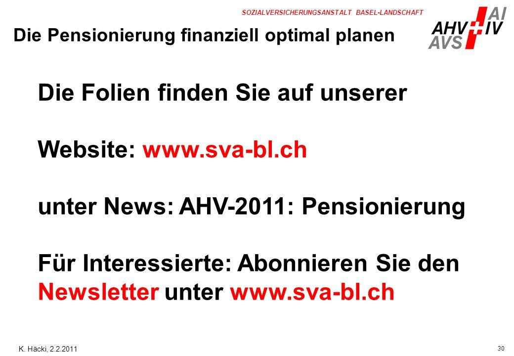 Die Folien finden Sie auf unserer Website: www.sva-bl.ch