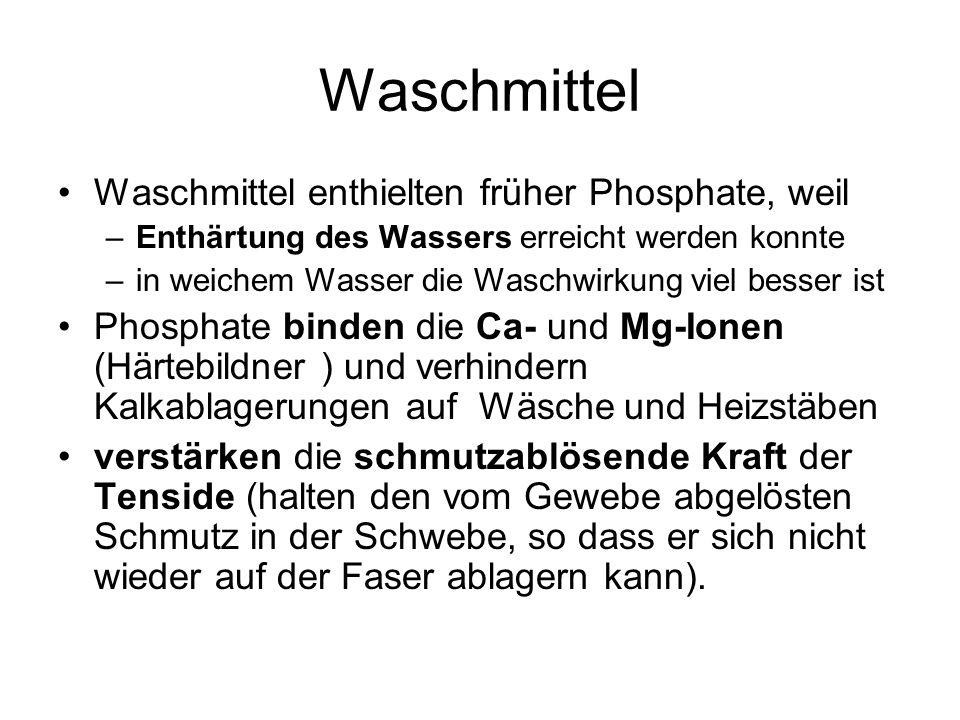 Waschmittel Waschmittel enthielten früher Phosphate, weil